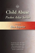 Child Abuse Pocket Atlas Series, Volume 1