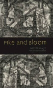 Pike and Bloom