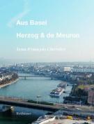 Aus Basel - Herzog & de Meuron [GER]