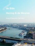 De Bale - Herzog & de Meuron [FRE]