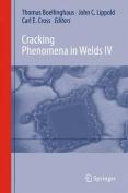 Cracking Phenomena in Welds IV