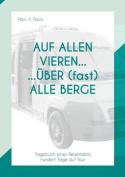 Auf Allen Vieren ... Uber (Fast) Alle Berge [GER]