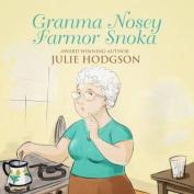 Granma Nosey. Farmor Snoka [SWE]