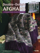 Double-Delight Afghans, 6 crochet designs using double ended hook