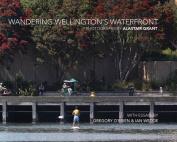 Wandering Wellington's Waterfront