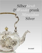 Miraculous Silver - The V&A at Kunstkammer Wurth