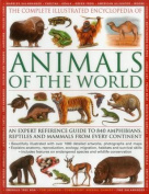 The Complete Illustrated Encyclopedia of Animals of the World