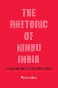 The Rhetoric of Hindu India
