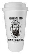 Funny Guy Mugs Look Me In The Beard When I'm Talking To You Travel Tumbler, White, 470ml