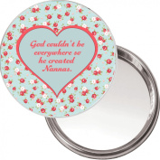 """Unique Makeup Button Mirror """"God couldn't be Everywhere so He created Nannas."""" Ideal Christmas or Mothers' Day Gift Idea. Delivered in a black organza bag."""