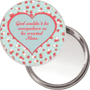 """Unique Makeup Button Mirror """"God couldn't be Everywhere so He created Nans."""" Ideal Christmas or Mothers' Day Gift Idea. Delivered in a black organza bag."""