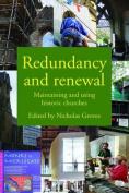 Redundancy and Renewal