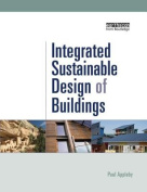 Integrated Sustainable Design of Buildings