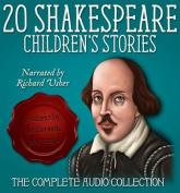 Twenty Shakespeare Children's Stories - The Complete Audio Collection [Audio CD]