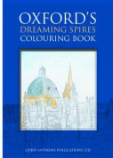 Oxford's Dreaming Spires Colouring Book