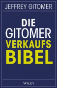Die Gitomer-Verkaufsbibel [GER]