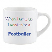 Smug Kids Mug When I Grow up I want to be a Footballer Children's Ceramic Mug Cup