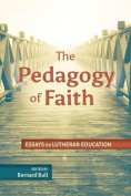 The Pedagogy of Faith