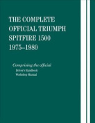 The Complete Official Triumph Spitfire 1500