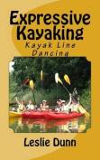 Expressive Kayaking