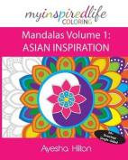 My Inspired Life Coloring: Mandalas Volume 1