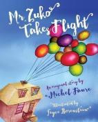 Mr. Zuko Takes Flight