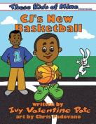 Cj's New Basketball