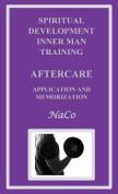 Spiritual Development Inner Man Training Aftercare