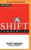 Shift Commercial [Audio]