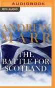 The Battle for Scotland [Audio]