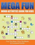 Mega Fun Word Activities Book for Kids