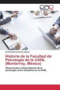 Historia de la Facultad de Psicologia de la Uanl  [Spanish]