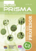 Nuevo Prisma C2 Teacher's Edition Plus Eleteca [Spanish]