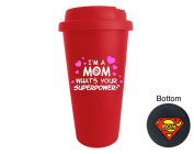 Funny Guy Mugs I'm A Mom What's Your Super Power Travel Tumbler, Red, 470ml