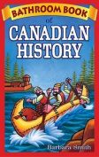 Bathroom Book of Canadian History