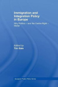 Immigration and Integration Policy in Europe