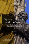 System, Society and the World