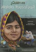Quien Es Malala Yousafzai?  [Spanish]
