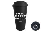Funny Guy Mugs I'm So Happy For You Travel Tumbler, Black, 470ml