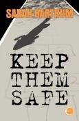 Keep Them Safe