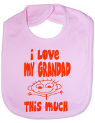 I Love My Grandad This Much - Funny Baby/Toddler/Newborn Bib -Gift