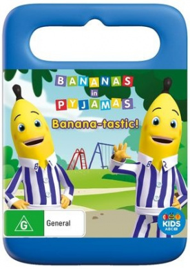 Bananas in Pyjamas: Banana-tastic!