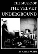 The Music of the Velvet Underground