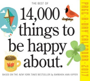 The Best of 14,000 Things to Be Happy about Page-A-Day Calendar 2017