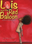 Lois and the Red Balloon