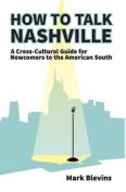 How to Talk Nashville