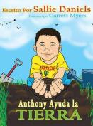 Anthony Ayuda La Tierra [Spanish]