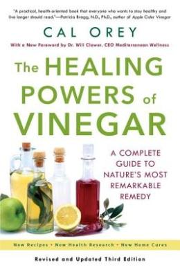 Healing Powers of Vinegar (Healing Powers)