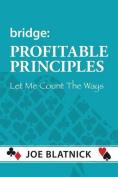 Bridge: Profitable Principles