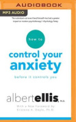 How to Control Your Anxiety [Audio]